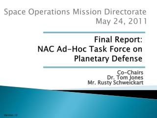 Final Report:   NAC Ad-Hoc Task Force on Planetary Defense