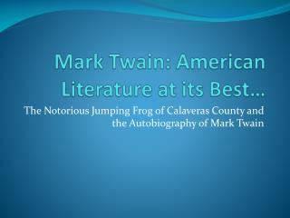 Mark Twain: American Literature at its Best�