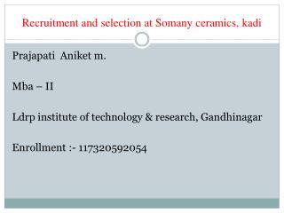 R ecruitment and selection at  S omany ceramics, kadi