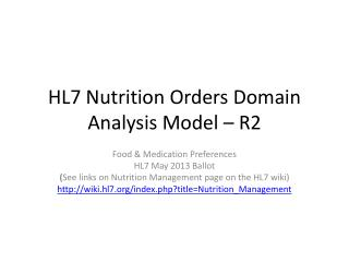 HL7 Nutrition Orders Domain Analysis Model – R2
