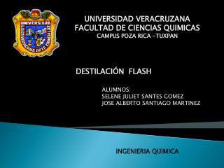 UNIVERSIDAD VERACRUZANA FACULTAD DE CIENCIAS QUIMICAS   CAMPUS POZA RICA -TUXPAN
