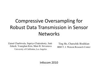 Compressive Oversampling for Robust  Data Transmission  in Sensor Networks