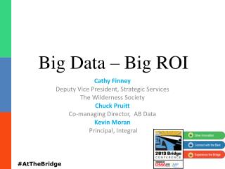 Big Data – Big ROI