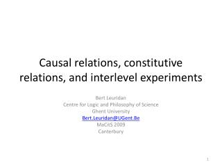 Causal relations, constitutive relations, and  interlevel experiments