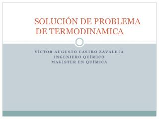 SOLUCIÓN DE PROBLEMA DE TERMODINAMICA