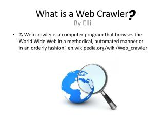What is a Web Crawler