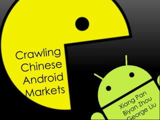 Crawling Chinese Android Markets