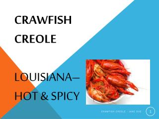 Crawfish Creole Louisiana–Hot & Spicy