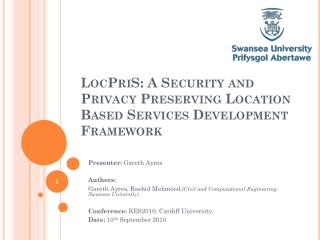 LocPriS : A Security and Privacy Preserving Location Based Services Development Framework