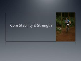 Core Stability & Strength
