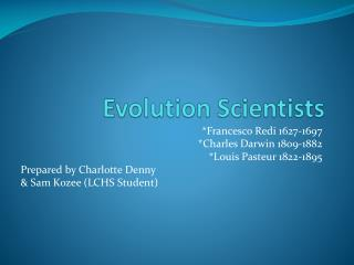 Evolution Scientists