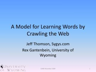A Model for Learning Words by Crawling the Web