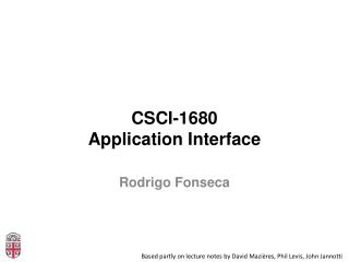 CSCI-1680 Application Interface