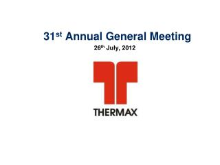31 st  Annual General Meeting