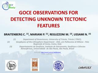 GOCE OBSERVATIONS FOR DETECTING UNKNOWN TECTONIC FEATURES