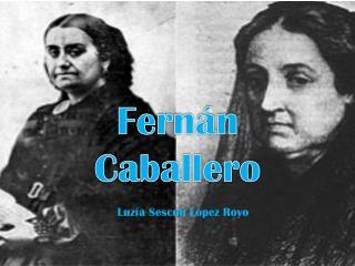 Fern�n Caballero