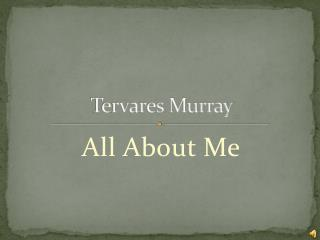 Tervares  Murray