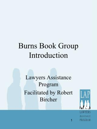 Burns Book Group Introduction