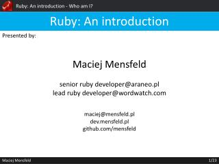 Ruby: An introduction -  Who am  I?