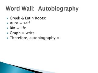 Word Wall:  Autobiography