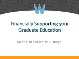 Financially Supporting your Graduate Education