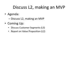Discuss L2, making an MVP