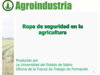 Ropa de seguridad en la agricultura