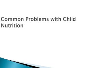 Common Problems with Child Nutrition