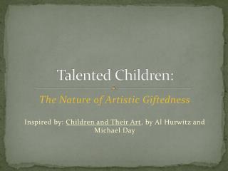 Talented Children: