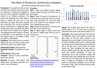 The Effect of Alcohol on  Lumbriculus variegates