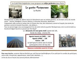 Agents Inserm et CNRS  :  11€ Agents UPMC  :   13€ Autres :  14 €