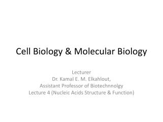 Cell Biology & Molecular Biology