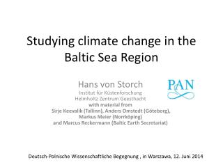 Studying climate c hange  in  the  Baltic  Sea  Region
