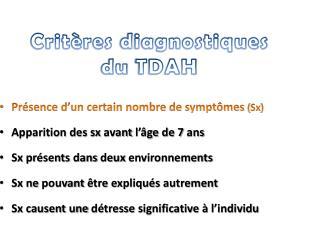 Critères diagnostiques du  TDAH