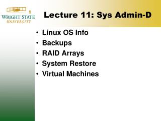 Lecture 11: Sys Admin-D