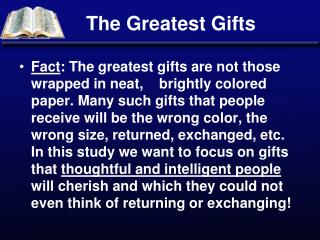 The Greatest Gifts