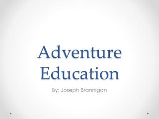 Adventure Education