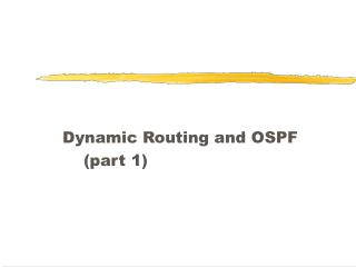 Dynamic Routing and OSPF     part 1