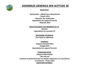 ASSEMBLEE  GENERALE ZEN ALTITUDE 38 BILAN 2013  - Randonnées : effectif, lieux déroulement