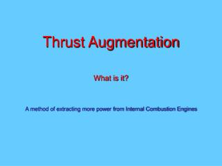 Thrust Augmentation