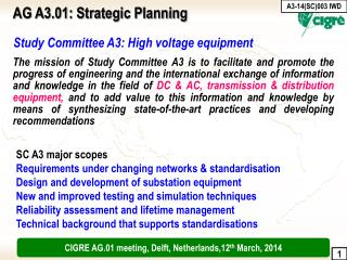 Study Committee A3: High voltage equipment