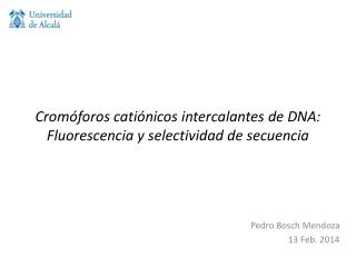 Cromóforos catiónicos intercalantes de DNA: Fluorescencia y selectividad de secuencia