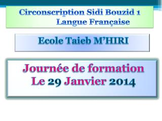 Circonscription Sidi  Bouzid  1               Langue Française