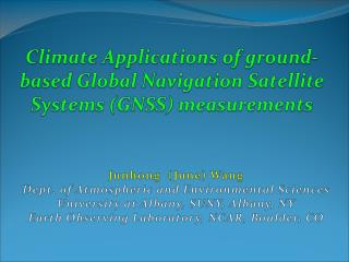 Climate Applications of ground-based Global  Navigation Satellite Systems (GNSS ) measurements