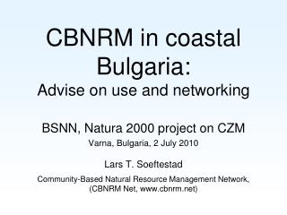 CBNRM in coastal Bulgaria: Advise on use and networking