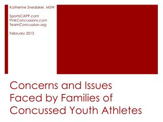 Concerns and Issues  Faced by Families of Concussed Youth Athletes