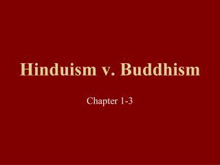 Hinduism v. Buddhism