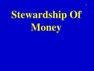 Stewardship Of Money