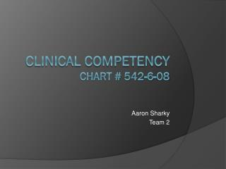 Clinical Competency Chart # 542-6-08