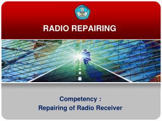 RADIO REPAIRING